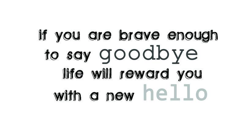 Goodbye Hello quote (Paulo Coelho)